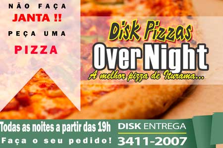 DISK PIZZAS OVER NIGHT: 3411-2007
